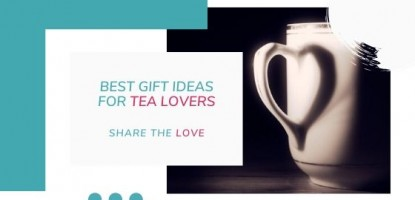 Useful Gift for Tea Lovers and Everyone Around You {Last Minute}