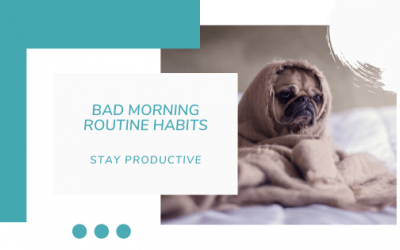 Easy Alternatives to Bad Morning Routine Habits that Kill Productivity
