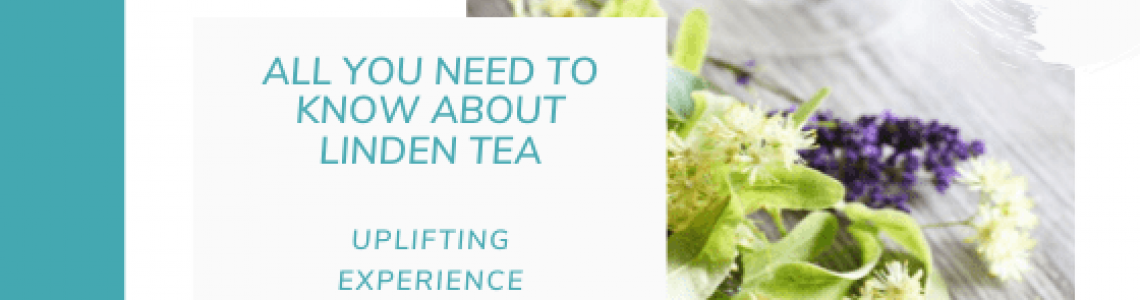 What You Wish You Knew About Linden Tea