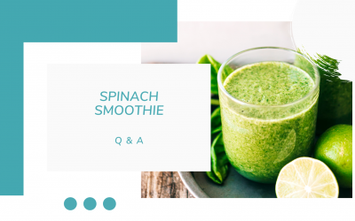 Why Spinach Smoothie Is Really Worth It  - Updated Answers